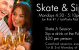 ADULT SKATE & SIP  Every Monday!